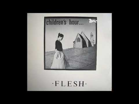 Children's Hour - Flesh (1983) Post Punk