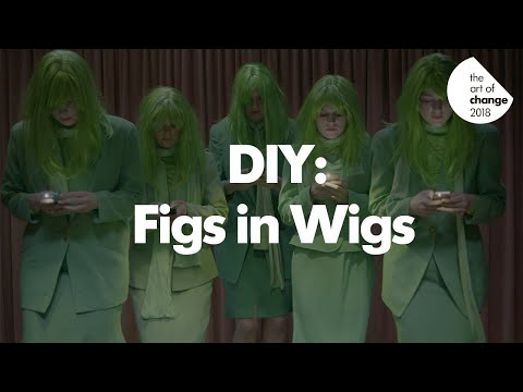 The Art of Change: DIY with Figs in Wigs by Jon Oldmeadow