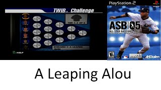 All Star Baseball 2005 TWIB Challenge 1 - A Leaping Alou