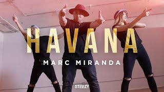 Video Havana - Camila Cabello Ft. Young Thug | Marc Miranda Choreography | STEEZY.CO (Beginner Class) download MP3, 3GP, MP4, WEBM, AVI, FLV Juni 2018