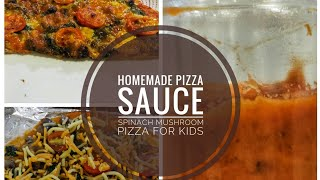 Homemade Pizza For Kids | Pizza/Pasta Sauce Recipe | Mushroom and Spinach Cheesy Pasta