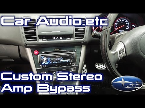 2004 Subaru Legacy Stereo Replacement | McIntosh Amp Bypass