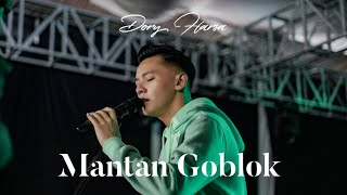 Dory Harsa - Mantan Goblok [OFFICIAL]