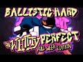 Friday Night Funkin' - PERFECT COMBO BALLISTIC - Vs Whitty Mod [HARD]