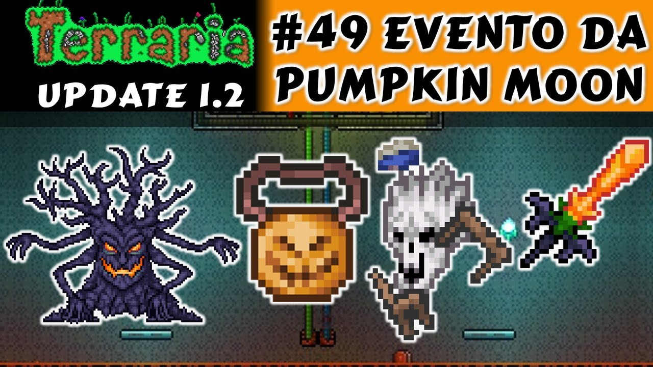 Pumpkin Moon, Hydra Staff e The horseman's Sword - Terraria 1 2 #49 PT BR  by Press Key to Play