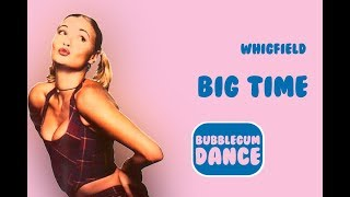 Big Time   Whigfield