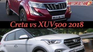 Hyundai Creta 2018 vs Mahindra XUV500 2018 Comparison | MotorOctane