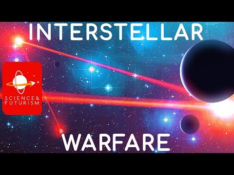 Interstellar Warfare