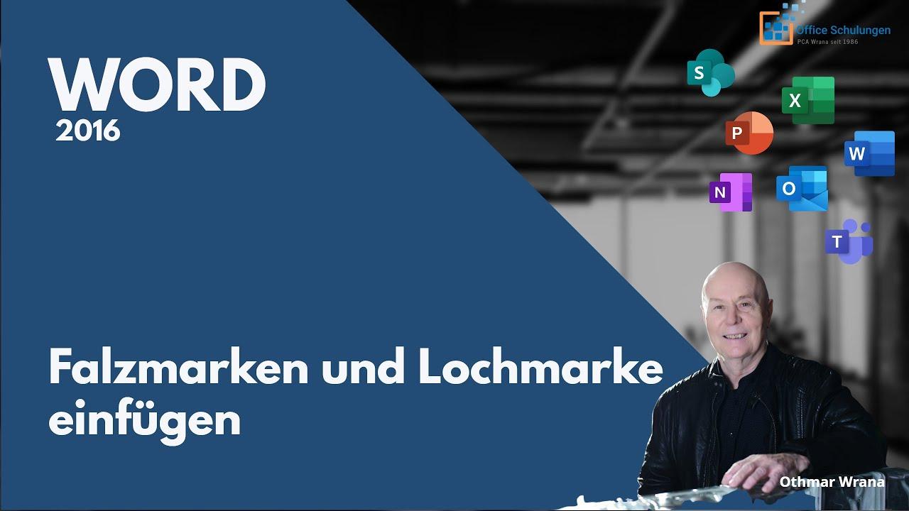 Falzmarken Und Lochmarke In Word 2016 Einfügen Youtube