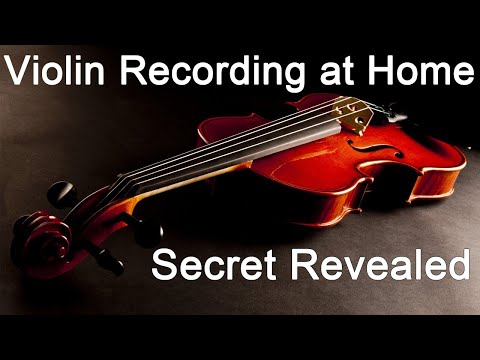 Secret Revealed [Violin Recording At Home]