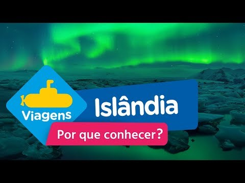 Por Que Conhecer? | Islândia | Sub Viagens