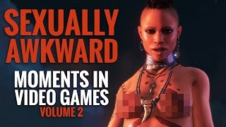 Sexually Awkward Moments in Video Games Volume 2