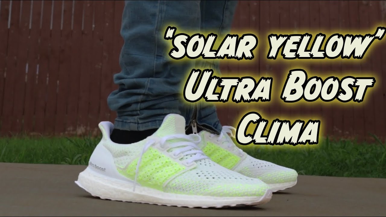 save off b2cc0 096ea 'SOLAR YELLOW' ULTRABOOST CLIMA REVIEW + ON FOOT !!!