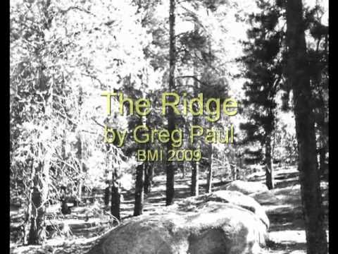 The Ridge by Greg Paul
