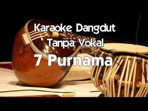 Karaoke Dangdut - 7 Purnama