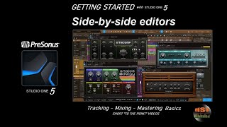 Side By Side Editors - PreSonus Studio One 5