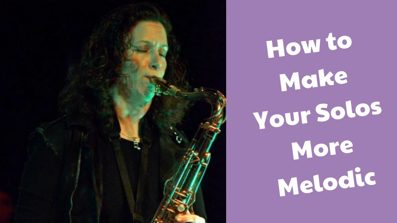 How to Make Your Solos More Melodic