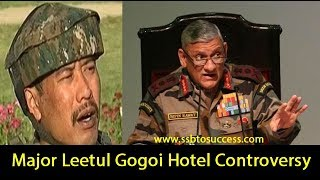 Story of Major Leetul Gogoi Hotel Incident   What Hotel Owner Says   Major Gogoi Exclusive Interview