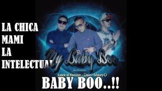 MY BABY BOO-MAURY-D FT JUANK EL KERUBIN Y GABO INFINITY MELODY #PROD. BY ZLAVMUSIC# (VIDEO LIRYC)