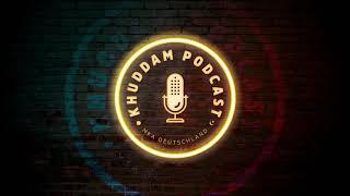Khuddam Podcast (Ep.19) - Id im Gefängnis für die Sache Allahs | اسیری میں عید