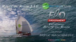 Route du Rhum 2014 #2 : J-10 Convoyage Cherbourg Saint-Malo