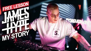 Becoming a Successful DJ/Producer [The James Hype Story] 🔥