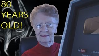 This 80 year Old Woman Is A Skyrim Let's Player And Is AMAZING At It!