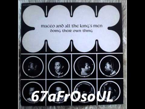 ✿ MACEO & ALL THE KING'S MEN - Got To Getcha (1970) ✿