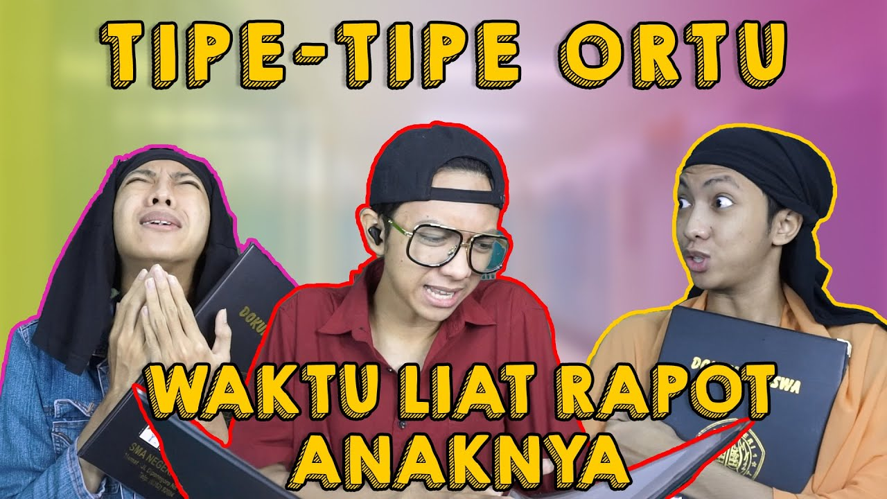 TIPE-TIPE ORTU WAKTU LIAT RAPOT ANAKNYA!! #Sptrakori #TipeTipe #TikTok