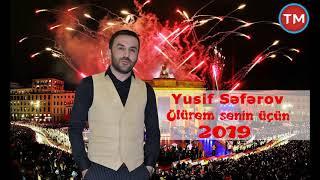 Yusif Seferov - Bilen Olmadi 2019