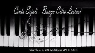 Cinta Sejati - Bunga Citra Lestari Piano Instrumental