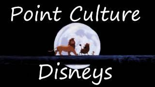 Point Culture sur les Disneys