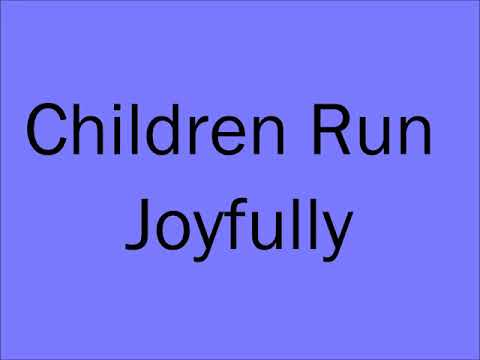 Kris Reck - Children Run Joyfully