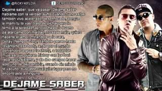 Dejame Saber (Letra) Jory Ft Ñengo Flow y Gotay El Autentiko (OrigiNAL)