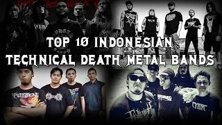 Video TOP 10 INDONESIAN TECHNICAL DEATH METAL BANDS download MP3, 3GP, MP4, WEBM, AVI, FLV Agustus 2018