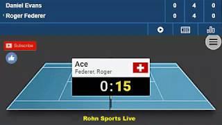 EVANS vs FEDERER Live Game Australian Open 16.1.19 Score
