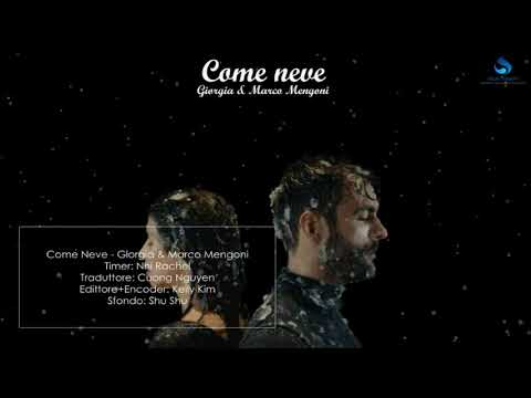 [DILL Subteam] (Vietsub+Karaoke+Engsub) Giorgia & Marco Mengoni - Come Neve