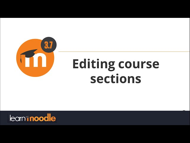 3.7 Edit Course Sections