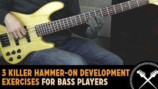 3 Killer Hammer-On Development Exercises For Bass Players /// Scott
