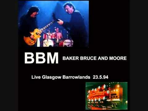 BBM (Bruce,Baker,Moore)- I Feel Free (Live Glasgow Barrowlands 24.5.94)