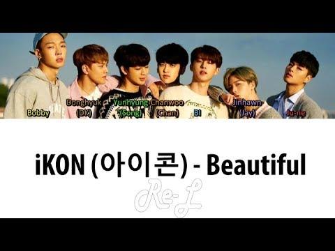 iKON (아이콘) - Beautiful (Color Coded Lyrics ENGLISH/ROM/HAN)