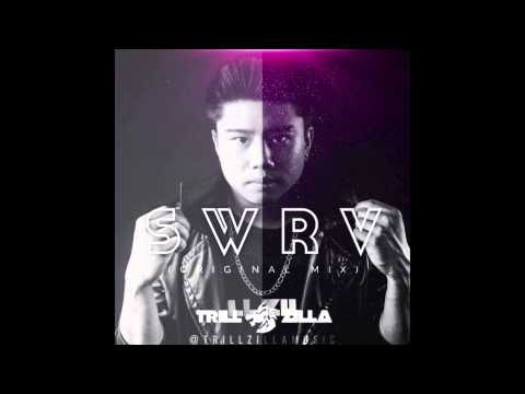 TRILL ZILLA - SWRV (Original Mix)