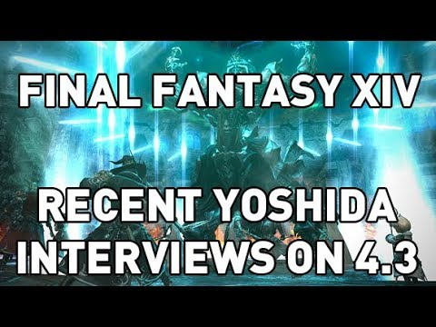 FFXIV:  Recent Yoshida Interviews on 4.3 (Pagos, Ultimate, Deep Dungeon & More)