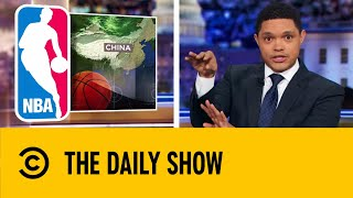 The NBA Takes Heat From China Over Tweet | The Daily Show With Trevor Noah