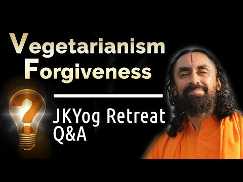 Requirements for Devotion: Vegetarianism and Forgiveness - JKYog Retreat Q&A with Swami Mukundananda