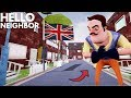 THE NEIGHBOR MOVED TO ENGLAND!!! | Hello Neighbor (Beta 3 Mods)