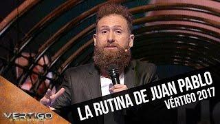 La rutina de Juan Pablo López | Vértigo 2017