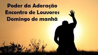 Encontro de Louvor - Domingo