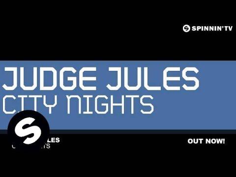 Judge Jules - City Nights (Original Mix)