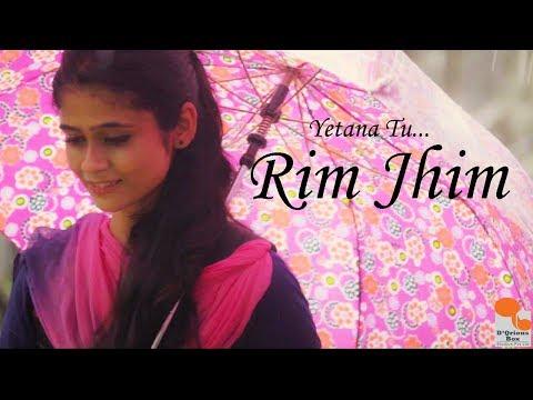 """""""Rim Jhim""""   New Marathi Romantic Song 2017    Prajakta Shukre   Agnel Roman"""